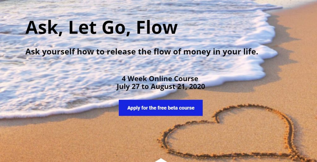 ask, let go, flow beta course through memyselfandmoney.com