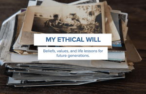 My Ethical Will